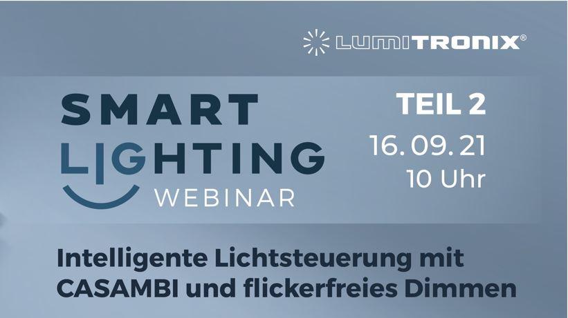 Webinar: Smart Lighting – Individuelle Beleuchtungssteuerungssysteme Teil 2